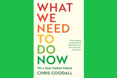 What We Need To Do Now by Chris Goodall cover