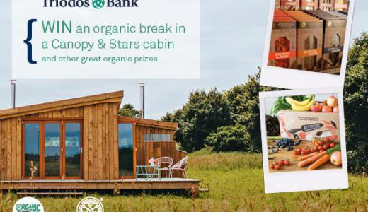 Win an organic break in a Canopy & Stars Cabin and other great organic prizes